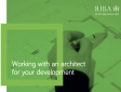 RIBA: Working With An Architect For Your Development